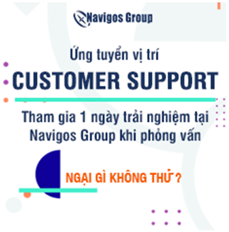 Tham gia trải nghiệm customer support